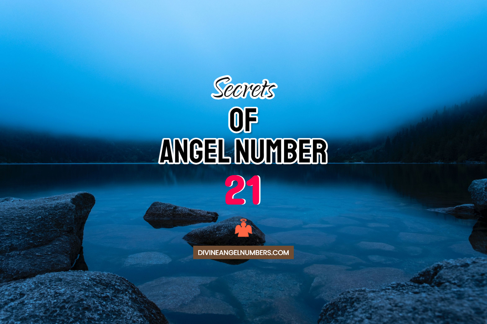 21 Angel Number: Meaning & Symbolism